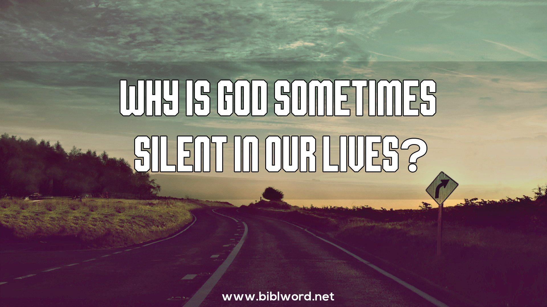 ¿Por qué a veces Dios es silencioso en nuestras vidas?