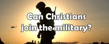 ¿Pueden los cristianos unirse a los militares?