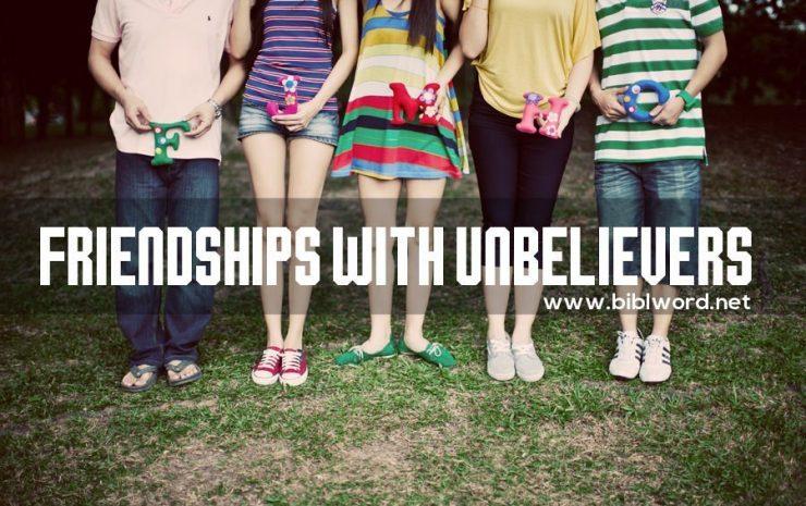 Amistad con incrédulos (no-creyentes)