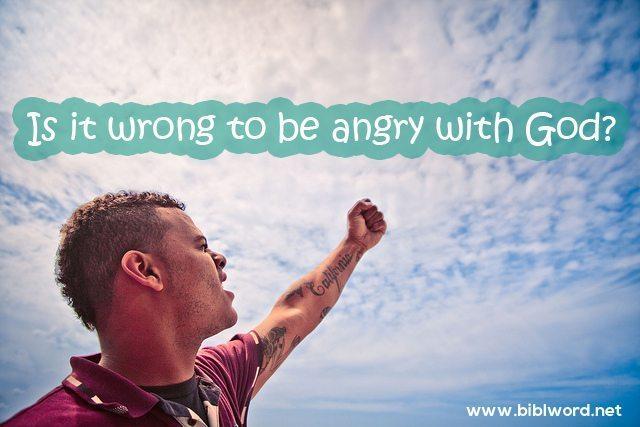 ¿Está mal enojarse con Dios?