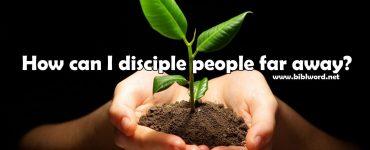 ¿Cómo puedo ser un buen líder a mis discípulos cuando vivimos lejos?