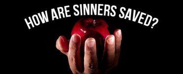 ¿Cómo son salvos los pecadores?
