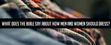 ¿Qué dice la Biblia acerca de cómo los hombres y las mujeres deben vestirse?