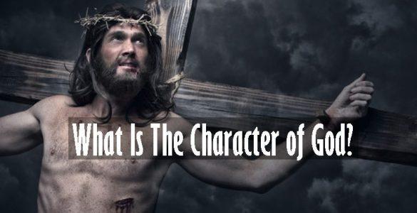 ¿Cuál es el carácter de Dios?