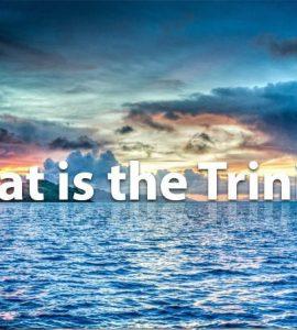 ¿Qué es la Trinidad?