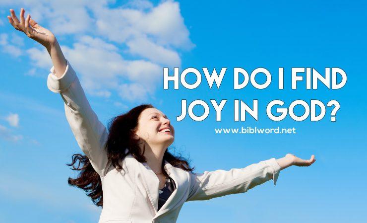 ¿Cómo encontrar alegría en Dios?