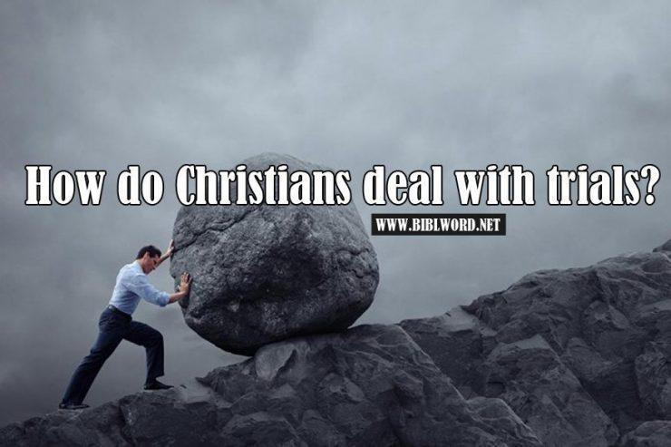 ¿Cómo enfrentar pruebas como cristiano?