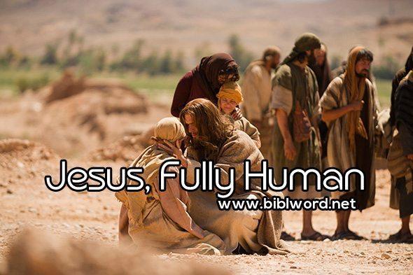 Jesús, plenamente humano