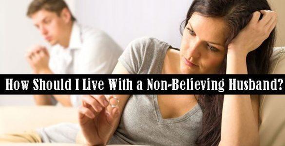 Tu pregunta: ¿Cómo vivir con un marido no creyente?