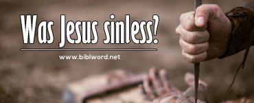 Jesús fue sin pecado